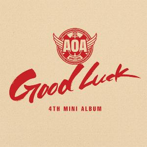 Poster + AOA - Mini Album Vol.4 [Good Luck] (WEEK Ver.)