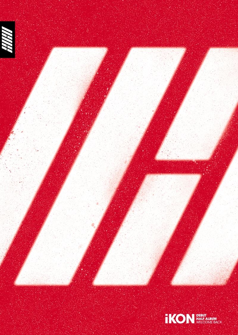 อัลบั้ม #iKON DEBUT HALF ALBUM [WELCOME BACK]