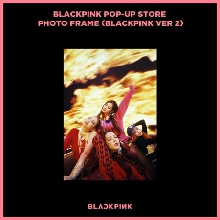 [#BLACKPINK] - BLACKPINK - POP-UP STORE PHOTO FRAME (BLACKPINK VER 2)