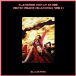 [#BLACKPINK] - BLACKPINK - POP-UP STORE PHOTO FRAME (BLACKPINK VER 2)