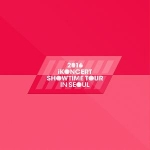 Poster + iKON - 2016 iKONCERT SHOWTIME TOUR IN SEOUL LIVE CD
