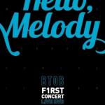 Pre] (DVD) BTOB - 1ST CONCERT / HELLO, MELODY LIVE DVD