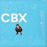 [EXO] : CBX - HEY MAMA! (1st MINI ALBUM) Ver. BAEKHYUN